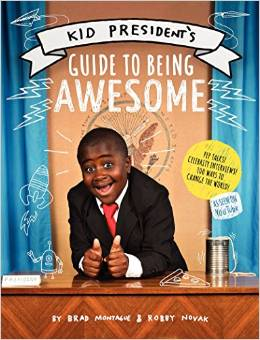 Kid President's Guide to Being Awesome cover